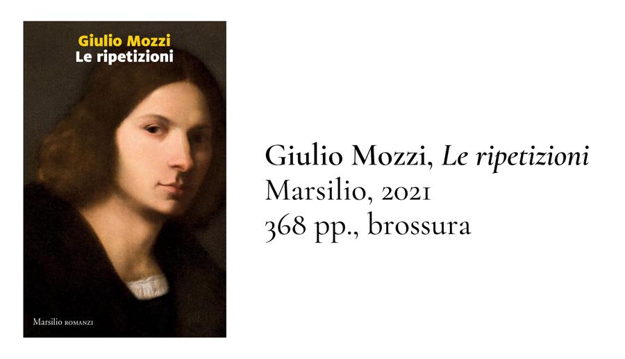 """Giulio Mozzi, con """"Le ripetizioni"""", è stato candidato al Premio Strega ma escluso dal Premio Strega Giovani"""