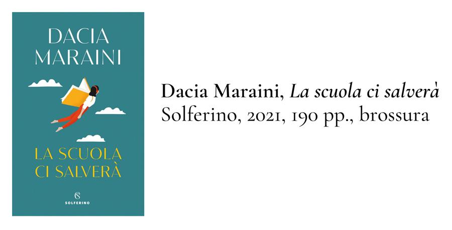 """Dacia Maraini """"La scuola ci salverà"""": un instant-book poco approfondito"""
